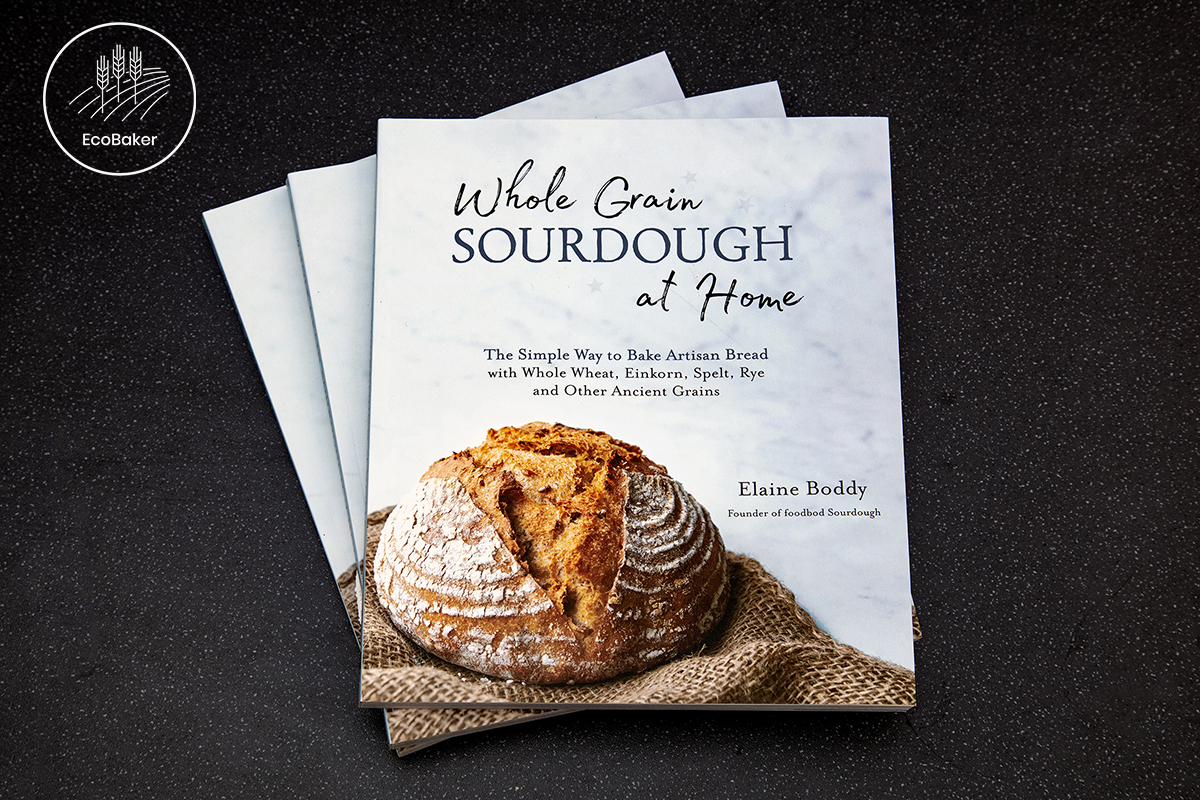 Signed edition wholegrain sourdough at home Elaine Boddy