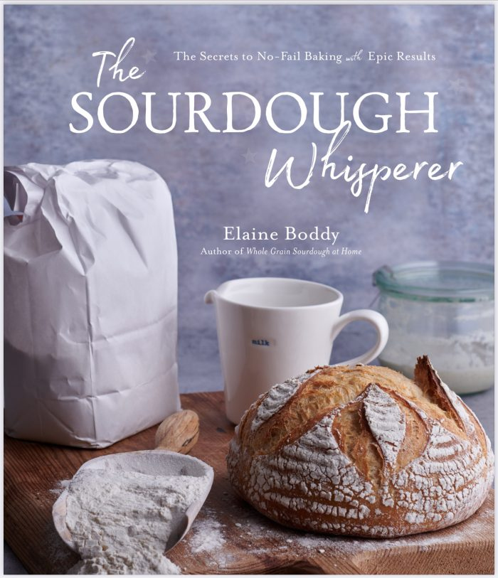 The Sourdough Whisperer Book by Elaine Boddy